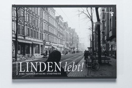 publikationen Linden lebt! Eine fotografische Stadtreise